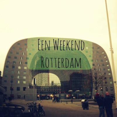 PLOG: Een weekend Rotterdam